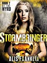 Stormbringer (The Wyrd, #2)