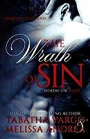 The Wrath of Sin (Mortal Sin, #1)