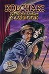 Kolchak the Night Staker Casebook