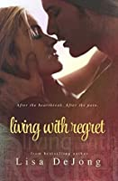 Living with Regret (Rains, #3)