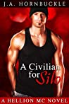A Civilian for Silo (Hellion MC #4)