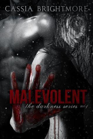 Malevolent (Darkness #1)