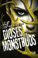 Sueños de dioses y monstruos (Hija de humo y hueso, #3)
