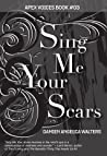 Sing Me Your Scars ebook download free