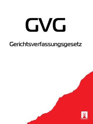 GVG Gerichtsverfassungsgesetz (Deutschland)
