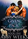 Given to the Pack by Abby Weeks