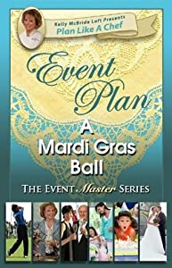 Event Plan a MARDI GRAS BALL