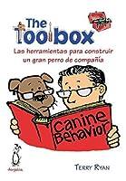 The Toolbox. Las herramientas para construir un gran perro de compañía