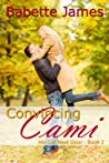 Convincing Cami (His Girl Next Door, #2)