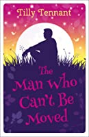 The Man Who Can't Be Moved