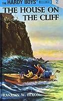 The House on the Cliff (The Hardy Boys, #2)