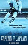 Captain My Captain (NHL Scorpions, #.5)