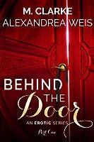 Behind the Door part 1