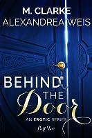 Behind the Door part 2