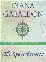 The Space Between (Outlander, #7.5)