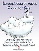 La vendedora de nubes. Clouds for Sale. (Coleccion Floricanto Infantil y Juvenil)