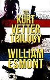 The Kurt Vetter Trilogy (The Reluctant Hero)
