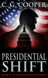 Presidential Shift (Corps Justice, #4)