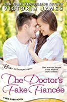The Doctor's Fake Fiancee (Red River, #3)