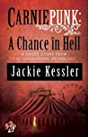 A Chance in Hell (Carniepunk)