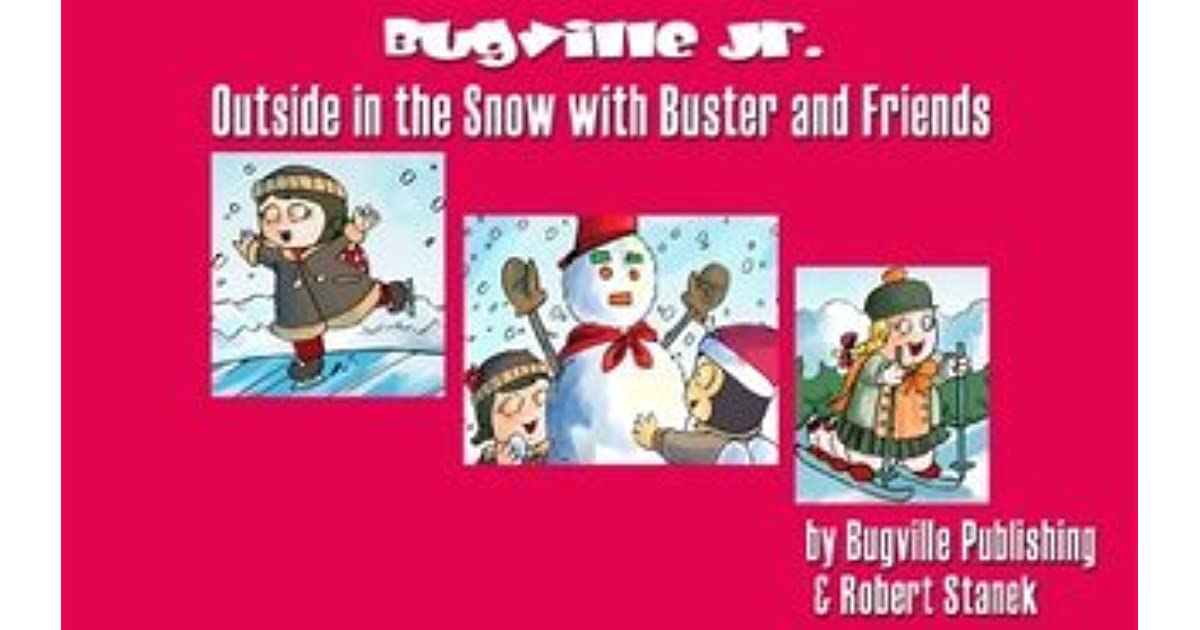 Outside in the Snow with Buster and Friends: A Sight Words Reader