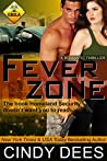Fever Zone by Cindy Dees