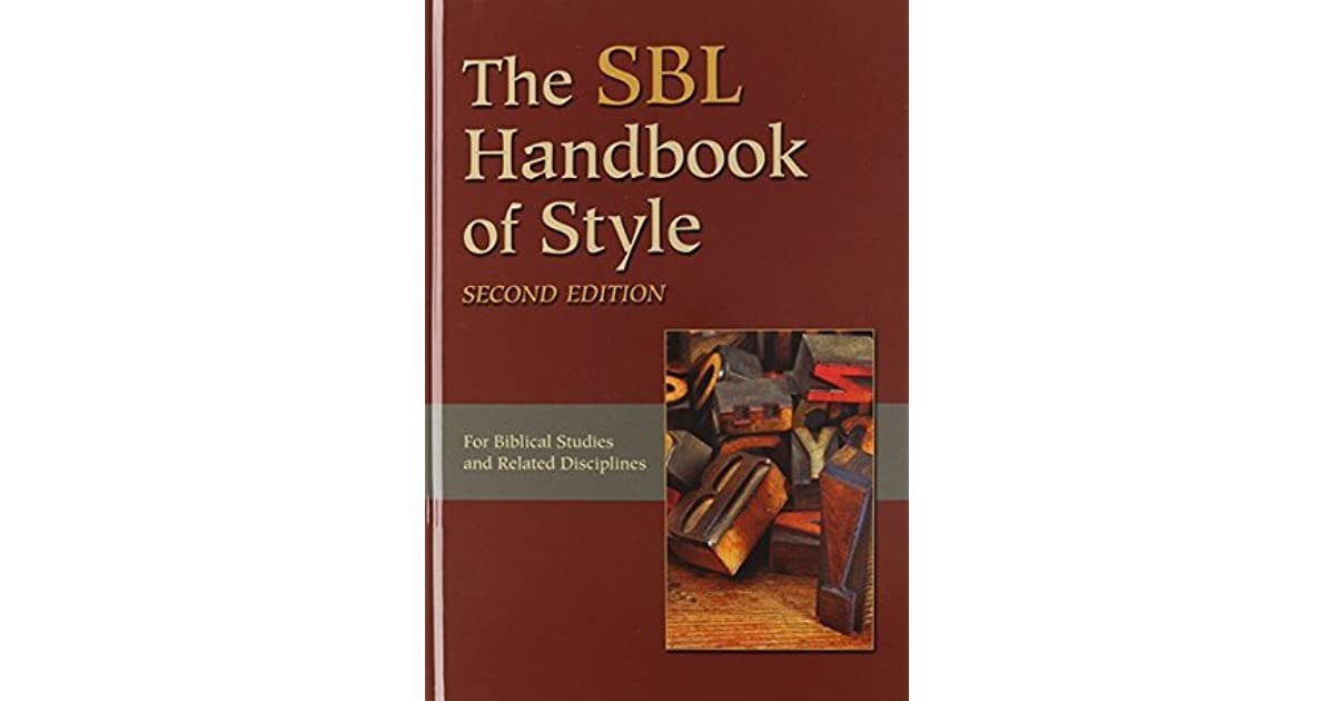 The Sbl Handbook of Style by SBL Press