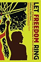 Let Freedom Ring: A Collection of Documents from the Movements to Free U.S. Political Prisoners (PM Press)