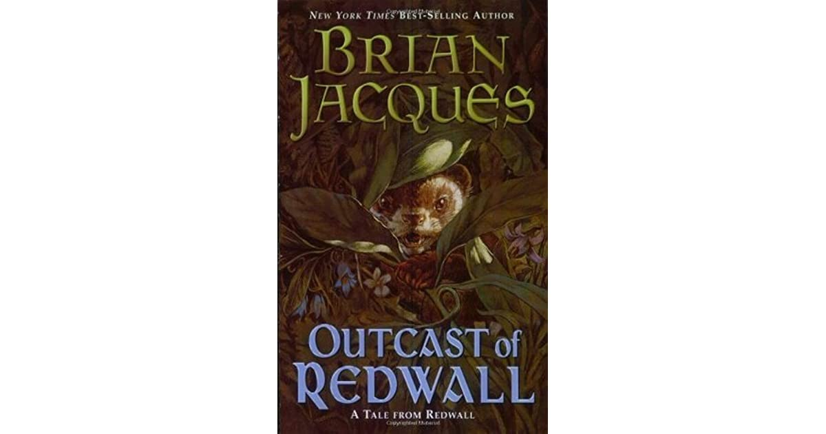 Outcast of Redwall (Redwall, #8) by Brian Jacques