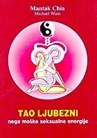 Tao ljubezni : Nega moške seksualne energije