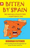 Bitten by Spain - The Murcian Countryside - A Baptism by Fire