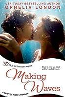 Making Waves (Perfect Kisses, #3.5)