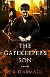 The Gatekeeper's Son by C.R. Fladmark