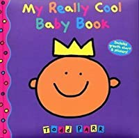 My Really Cool Baby Book (Todd Parr Books)