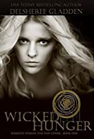 Wicked Hunger (Someone Wicked This Way Comes #1)