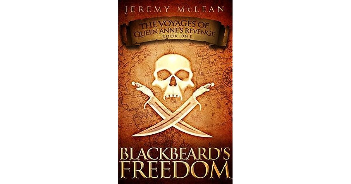 Blackbeard's Freedom: A Historical Fantasy Pirate Adventure Novel by