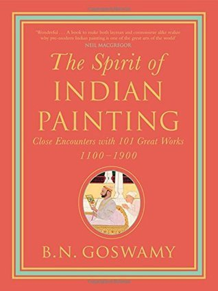 The Spirit of Indian Painting- Clos