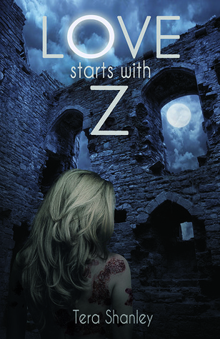 Love Starts With Z (Dead Rapture, #3)