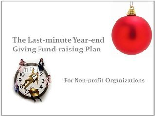 The Last-minute Year-end Giving Fund-raising Plan