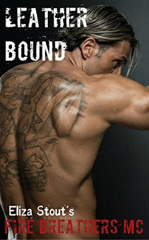 Leather Bound: Fire Breathers MC (Erotic Motorcycle Club Biker Romance)