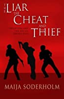 The Liar the Cheat and the Thief: Deception and the Art of Sword Play