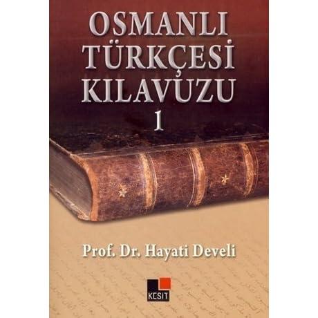 faruk kadri timurtaş osmanlı türkçesine giriş 1 pdf indir