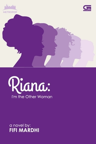 Riana: I'm the Other Woman
