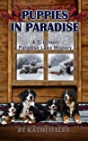 Puppies in Paradise (TJ Jensen Paradise Lake Mystery #5)