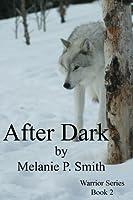 After Dark (Warrior Series, #2)