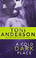 A Cold Dark Place (Cold Justice, #1)