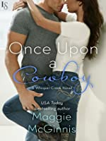 Once Upon a Cowboy (Whisper Creek, #3)