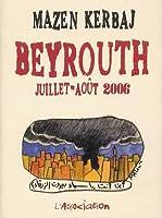 Beyrouth, Juillet Août 2006