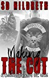 Making the Cut (Selected Sinners MC, #1)