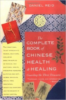 The Complete Book of Chinese Health - Healing Guarding the Three Treasures